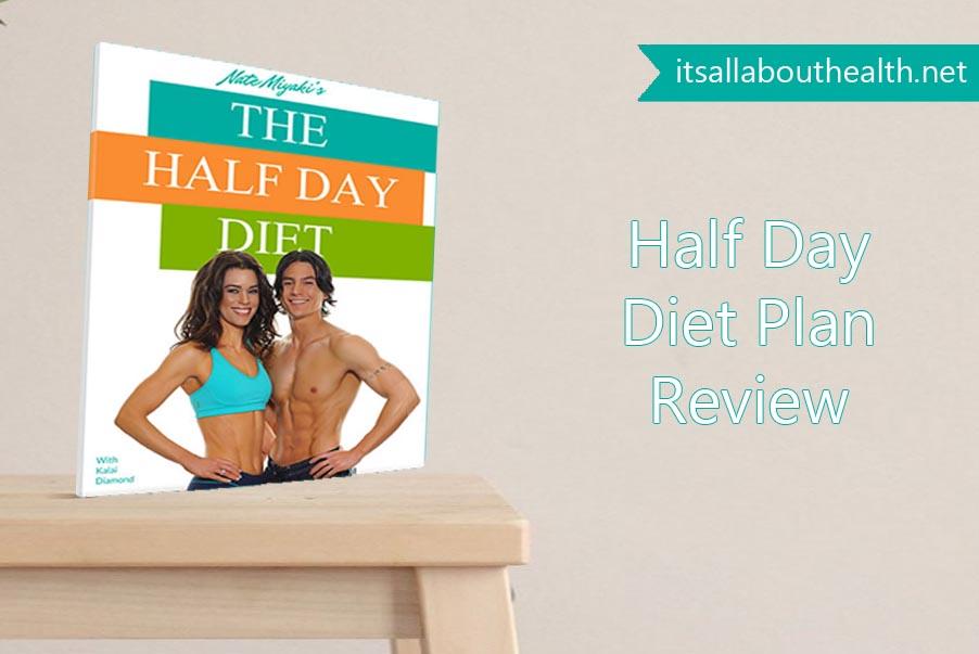 Half Day Diet Plan