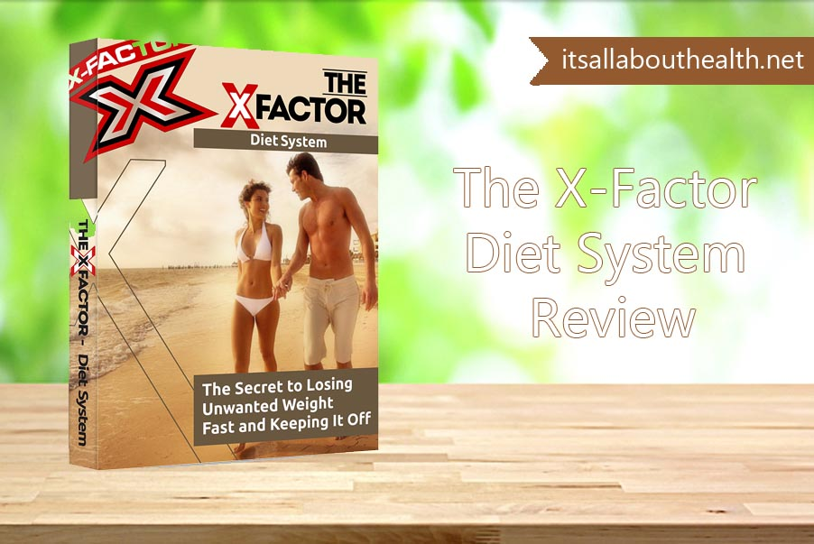 The X-Factor Diet System Review