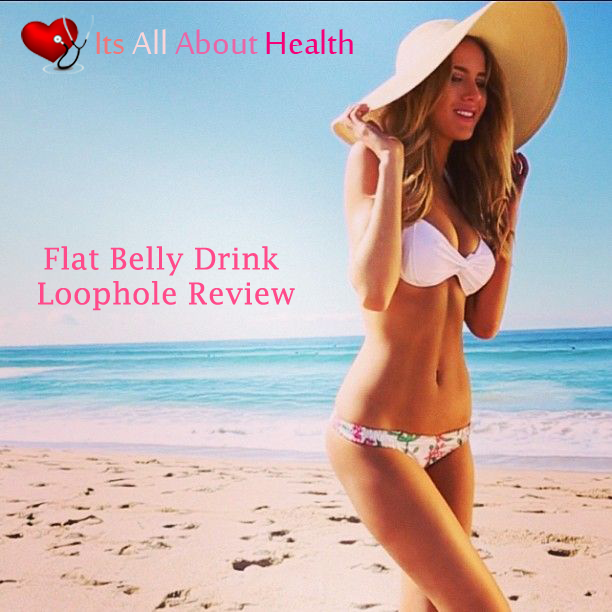 Flat Belly Drink Loophole